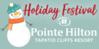 Pointe ilton Tapatio Cliffs Holiday Festival